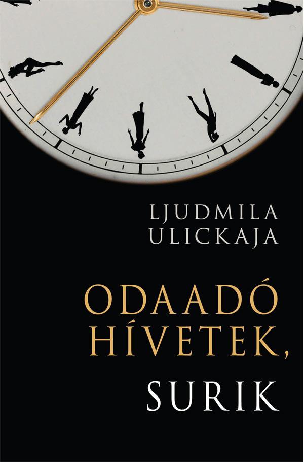 Ljudmilla Ulickaja - Odaadó hívetek, Surik