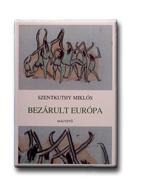 Szentkuthy Miklós - Bezárul Európa