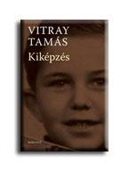 Vitray Tamás - Kiképzés