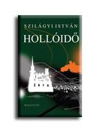Szilágyi István - Hollóidő