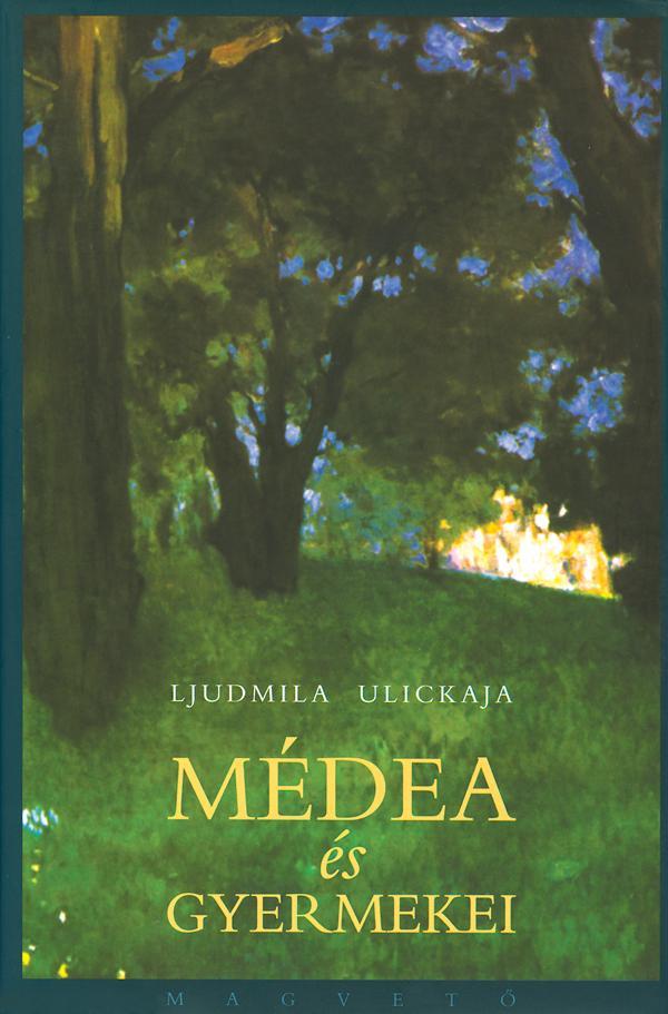 Ludmilla Ulickaja - Médea és gyermekei