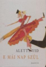 Aletta Vid - E mái nap szül - versek